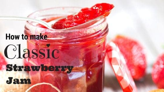 How to Make Strawberry Jam (It's a Classic Recipe That's So Easy to Master!)