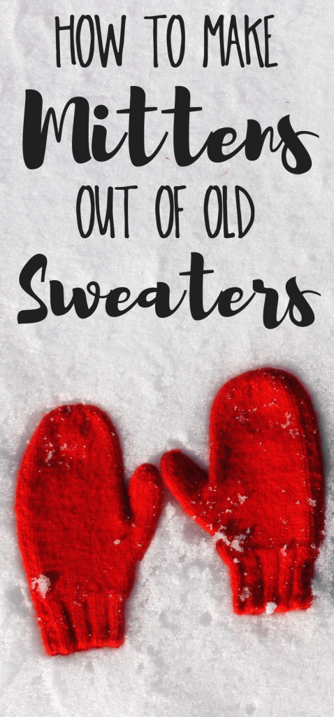 Looking for a free sweater mittens pattern? Here's a free DIY sweater mittens pattern you can use to upcycle old sweaters!