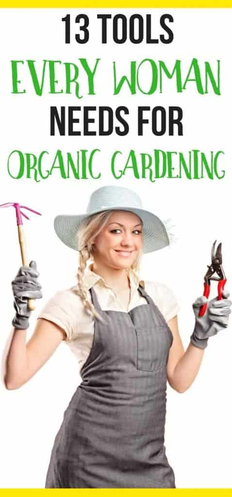 These organic gardening supplies make organic gardening for beginners super simple. Here's what every woman should have on hand when growing vegetables!