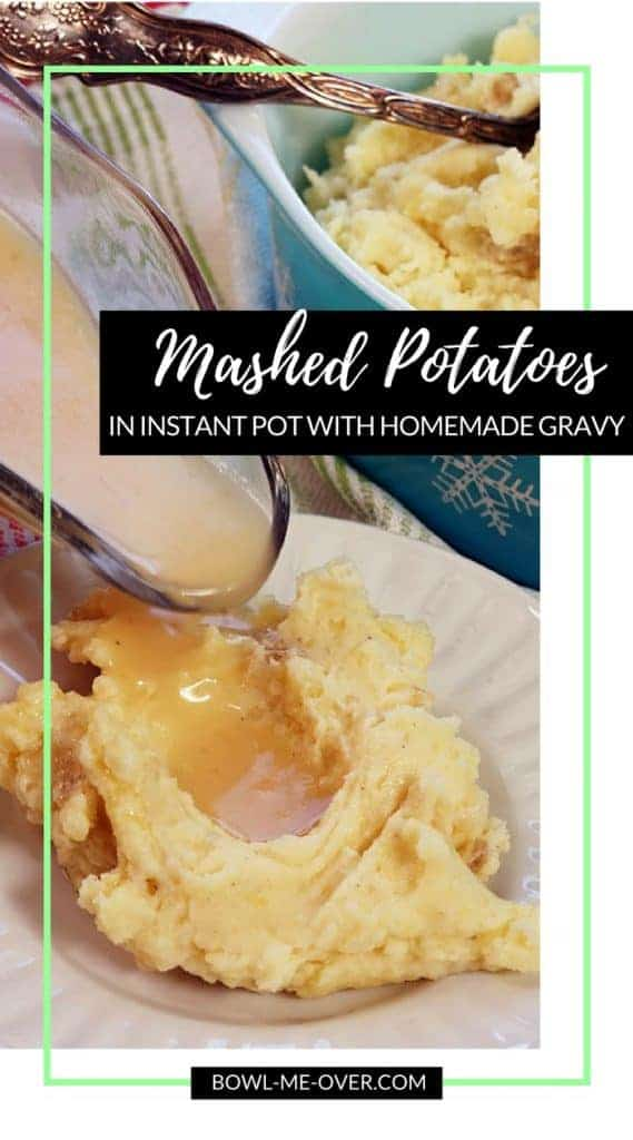 A big serving of Instant Pot Mashed Potatoes on a white plate. There is gravy being poured over the potatoes.