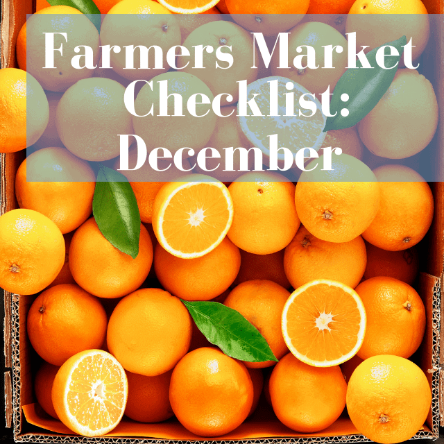 What To Buy At The Farmer's Market: December
