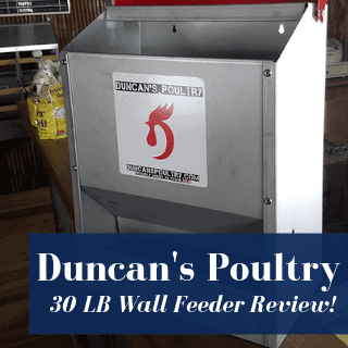 Duncan's Poultry 30 LB Space Saver Wall Feeder Review