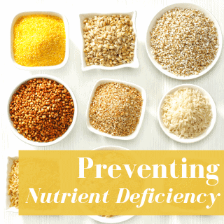 preventing nutrient deficiency with grains