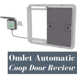 Omlet Universal Automatic Chicken Coop Door Review